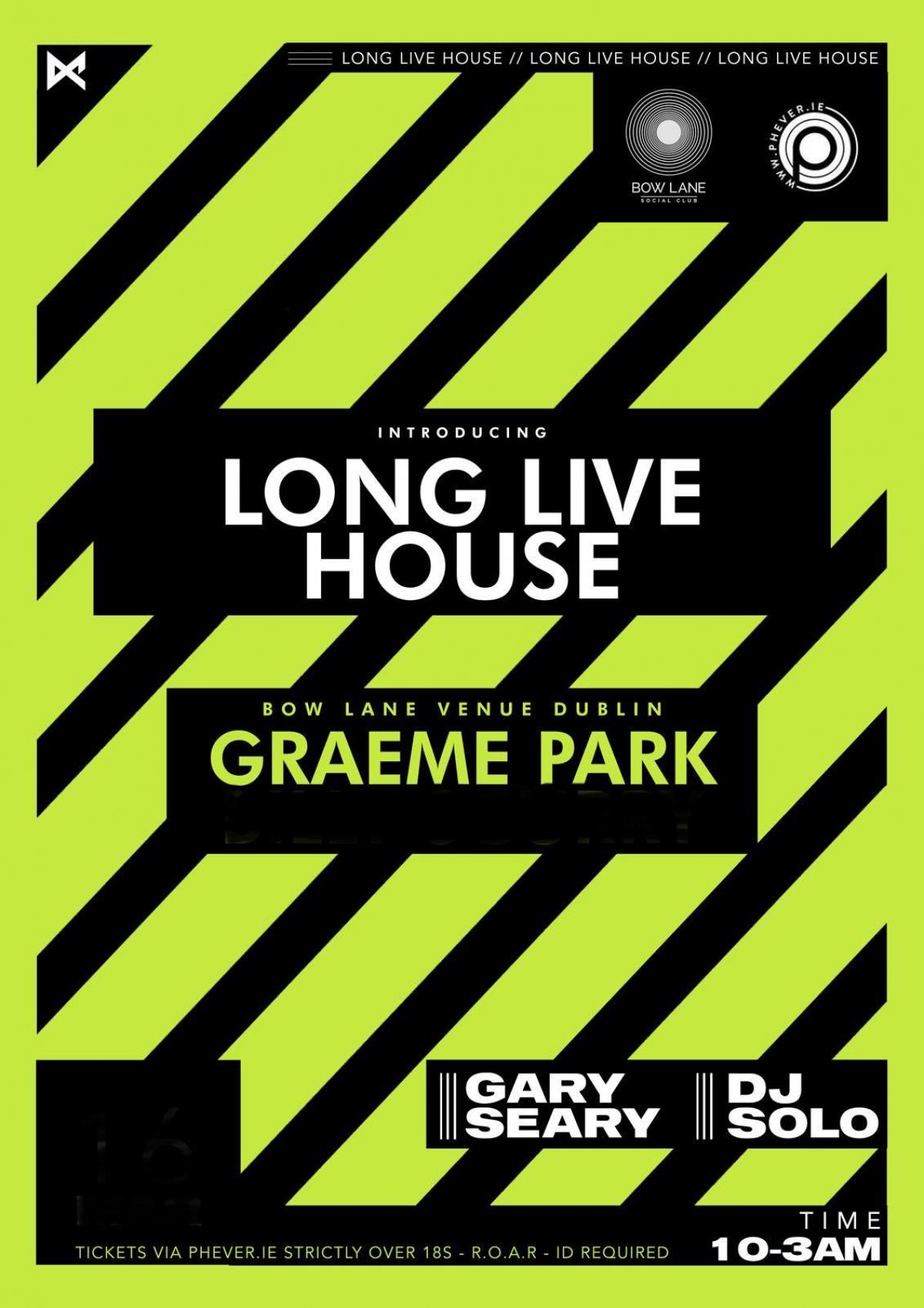 mBooked.com, Long Live House Vol2 June Bank Hol w/ GRAEME PARK & guests, Dublin, PHEVER